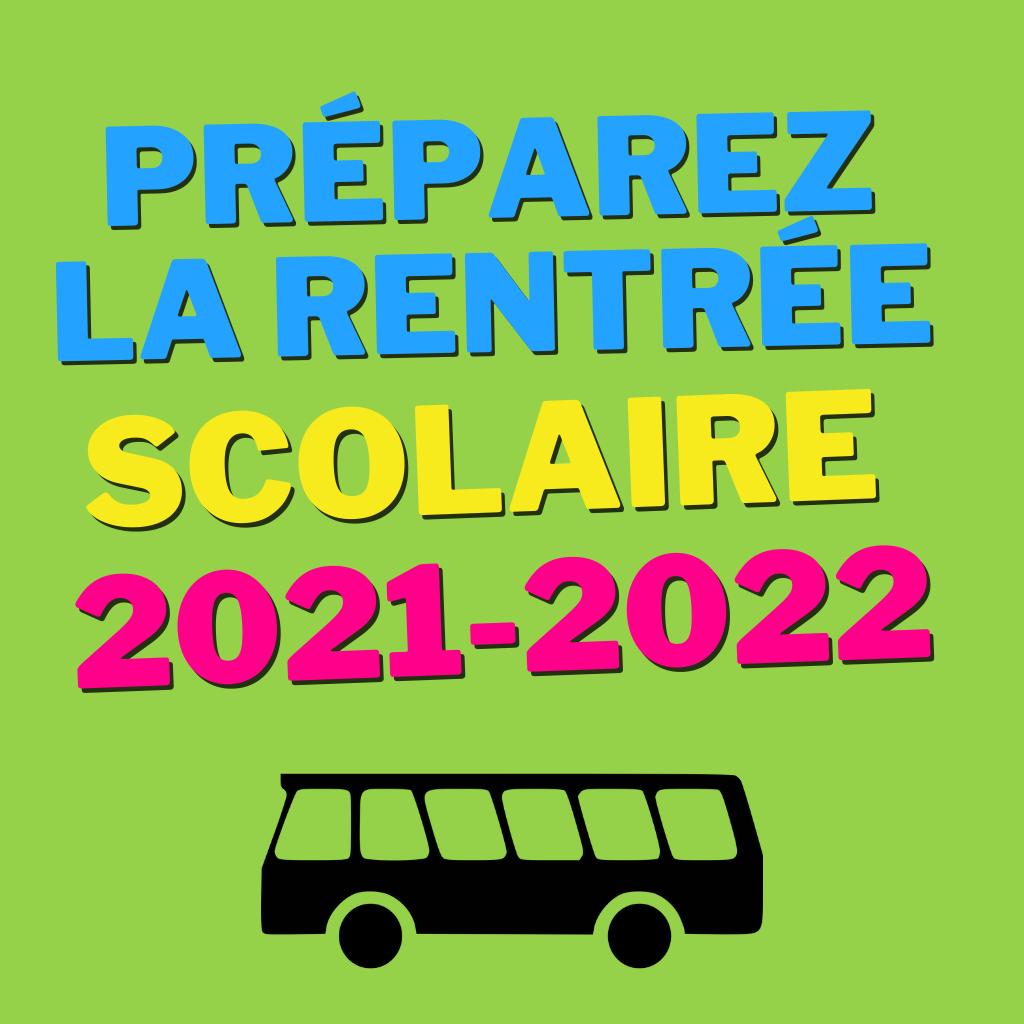Je prépare ma rentrée scolaire 2021-2022!